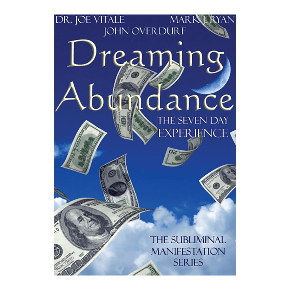 Dreaming Abundance Meditation