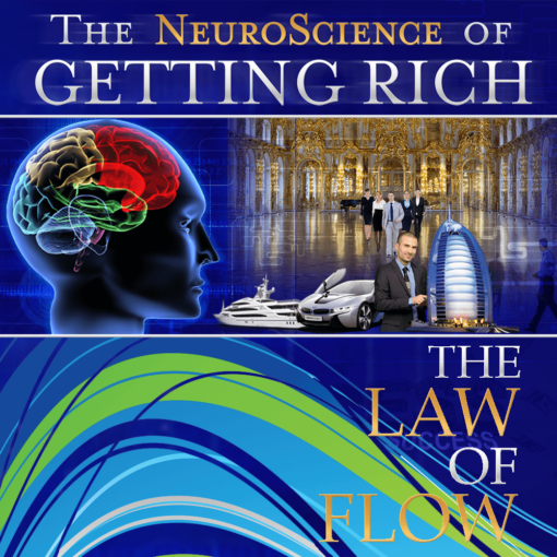 Neuroscience of Getting Rich: Law of Flow