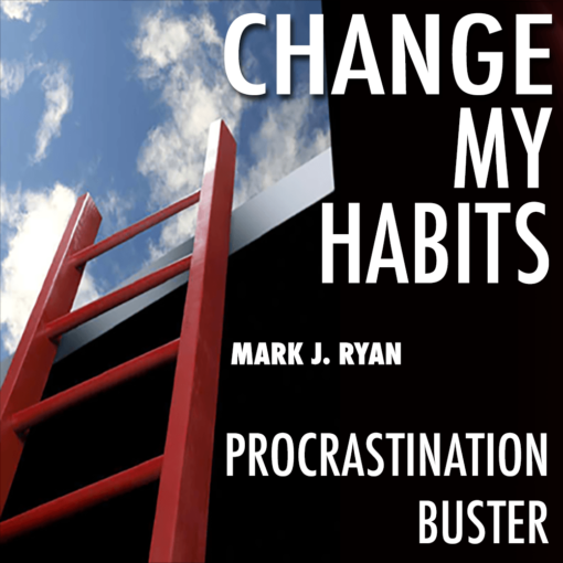 change my habits procrastination buster